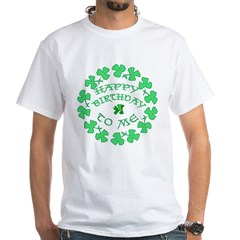 St Pats Happy Birthday To Me Shirt