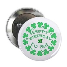 "St Pats Happy Birthday To Me 2.25"" Button (10 pack"