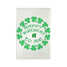 St Pats Happy Birthday To Me Rectangle Magnet