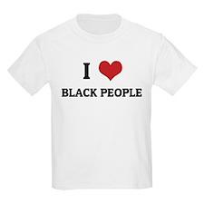 I Love Black People Kids T-Shirt