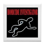 Homicide Investigator Tile Coaster