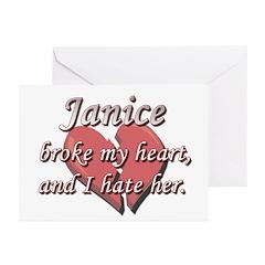 Janice broke my heart and I hate her Greeting Card