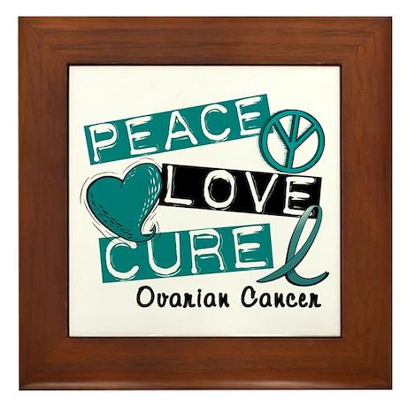 PEACE LOVE CURE Ovarian Cancer (L1) Framed Tile
