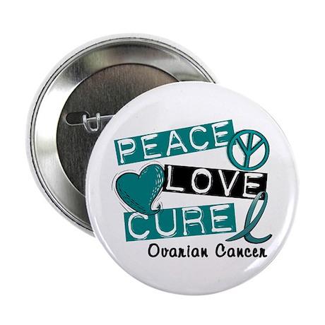 "PEACE LOVE CURE Ovarian Cancer (L1) 2.25"" Button ("
