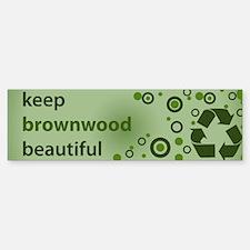 Keep Brownwood Beautiful Bumper Bumper Bumper Sticker