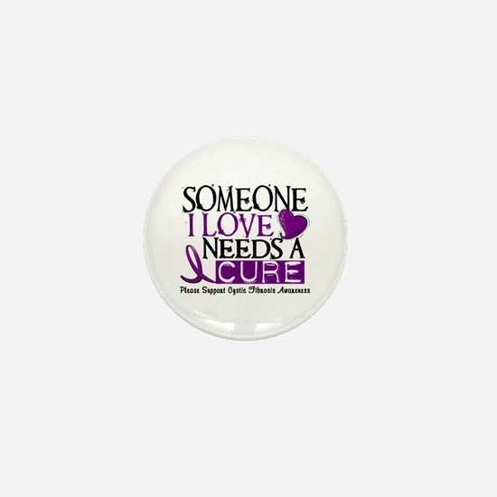Needs A Cure CYSTIC FIBROSIS Mini Button