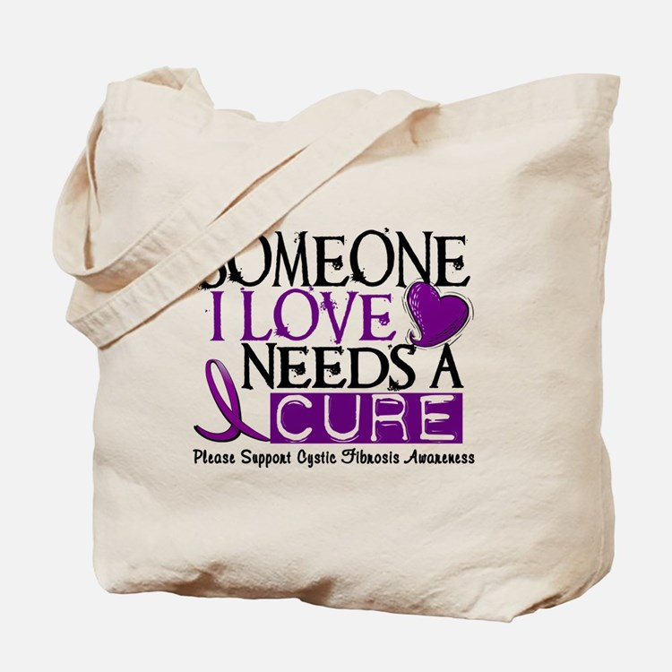Needs A Cure CYSTIC FIBROSIS Tote Bag