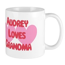 Audrey Loves Grandma Mug
