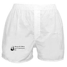 Bush is Pissing me Off Boxer Shorts