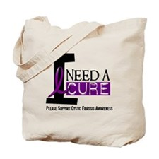 I Need A Cure CYSTIC FIBROSIS Tote Bag