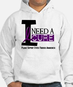 I Need A Cure CYSTIC FIBROSIS Hoodie