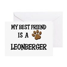 My best friend is a LEONBERGER Greeting Card
