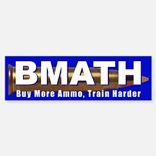 Buy More Ammo Bumper Bumper Bumper Sticker