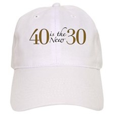 40 is the new 30 Baseball Cap
