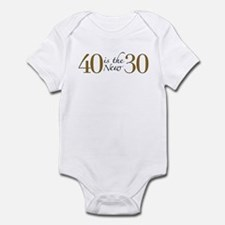 40 is the new 30 Infant Bodysuit
