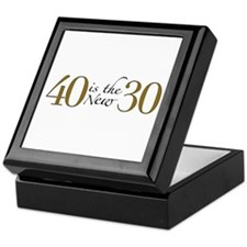 40 is the new 30 Keepsake Box