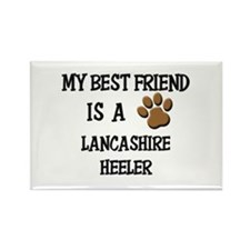 My best friend is a LANCASHIRE HEELER Rectangle Ma