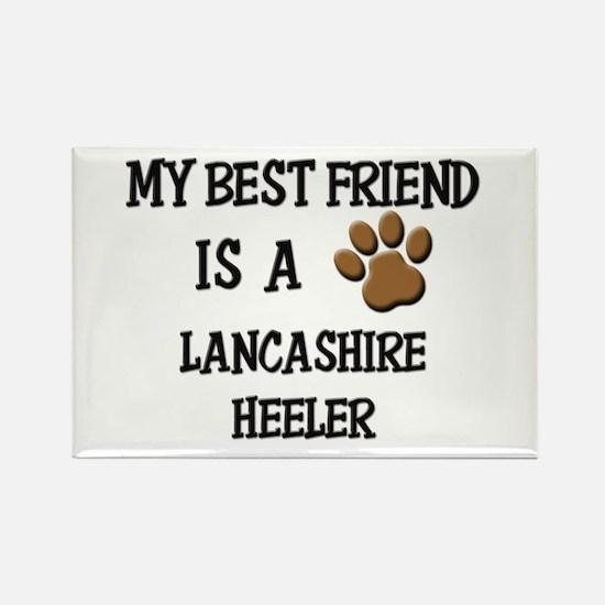 My best friend is a LANCASHIRE HEELER Rectangle Ma