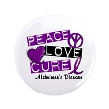 "PEACE LOVE CURE Alzheimer's Disease 3.5"" Button"