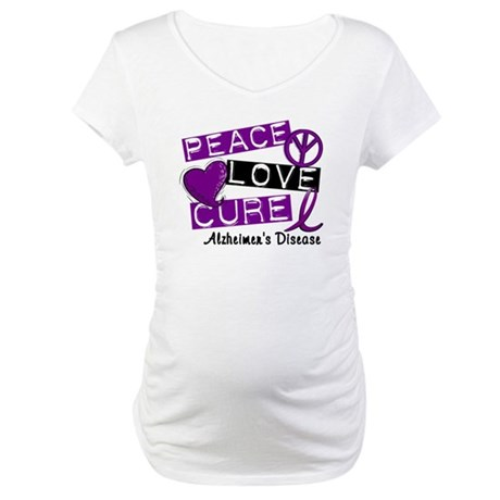 PEACE LOVE CURE Alzheimer's Disease Maternity T-Sh