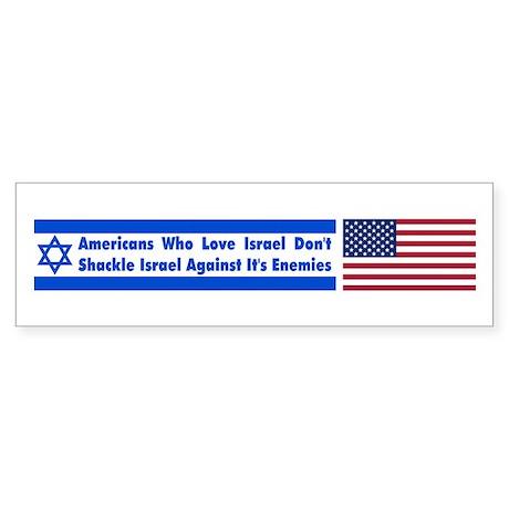 Don't Shackle Israel Bumper Sticker