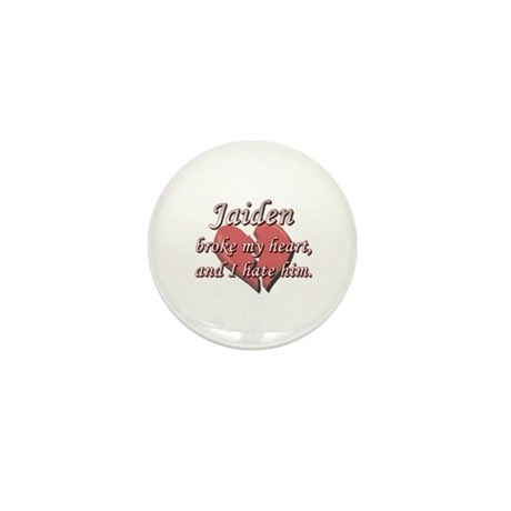 Jaiden broke my heart and I hate him Mini Button