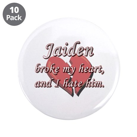 "Jaiden broke my heart and I hate him 3.5"" Button ("