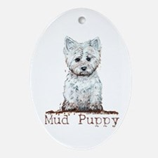 Mud Puppy Westie Terrier Oval Ornament