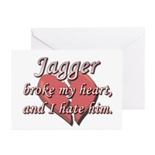 Jagger broke my heart and I hate him Greeting Card