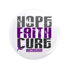 "HOPE FAITH CURE Anorexia 3.5"" Button (100 pack)"