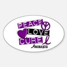 PEACE LOVE CURE Anorexia (L1) Oval Bumper Stickers