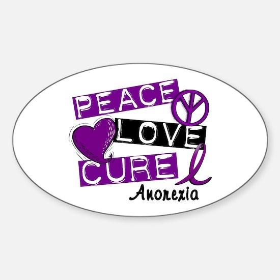 PEACE LOVE CURE Anorexia (L1) Oval Bumper Stickers