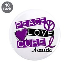 """PEACE LOVE CURE Anorexia (L1) 3.5"""" Button (10 pack"""