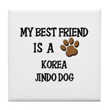 My best friend is a KOREA JINDO DOG Tile Coaster