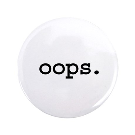 "oops. 3.5"" Button (100 pack)"