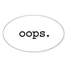 oops. Oval Sticker