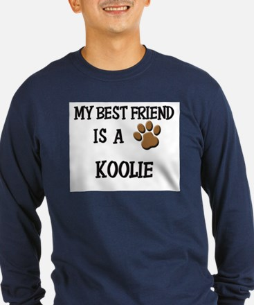My best friend is a KOOLIE T