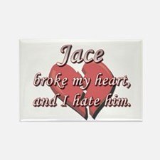 Jace broke my heart and I hate him Rectangle Magne
