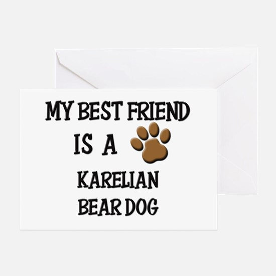 My best friend is a KARELIAN BEAR DOG Greeting Car