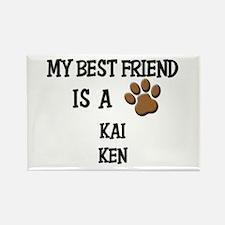 My best friend is a KAI KEN Rectangle Magnet (10 p