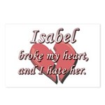 Isabel broke my heart and I hate her Postcards (Pa