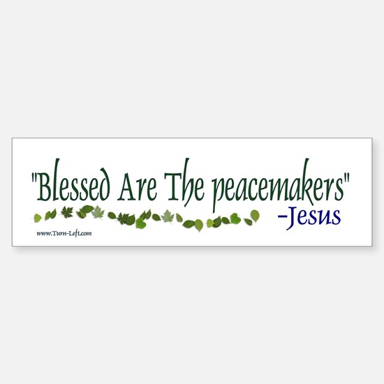 Bumper Sticker - Blessed are the peacemakers