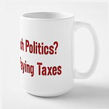 Tax Political Churches Large Mug