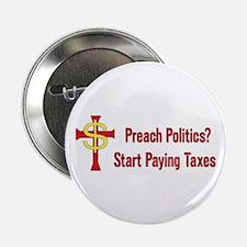 """Tax Political Churches 2.25"""" Button"""