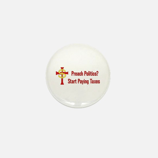 Tax Political Churches Mini Button