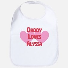 Daddy Loves Alyssa Bib