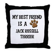 My best friend is a JACK RUSSELL TERRIER Throw Pil