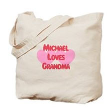 Michael Loves Grandma Tote Bag