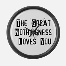 Great Nothingness Loves You Large Wall Clock