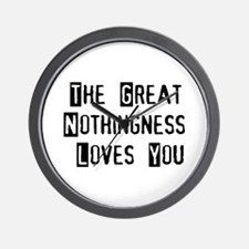 Great Nothingness Loves You Wall Clock